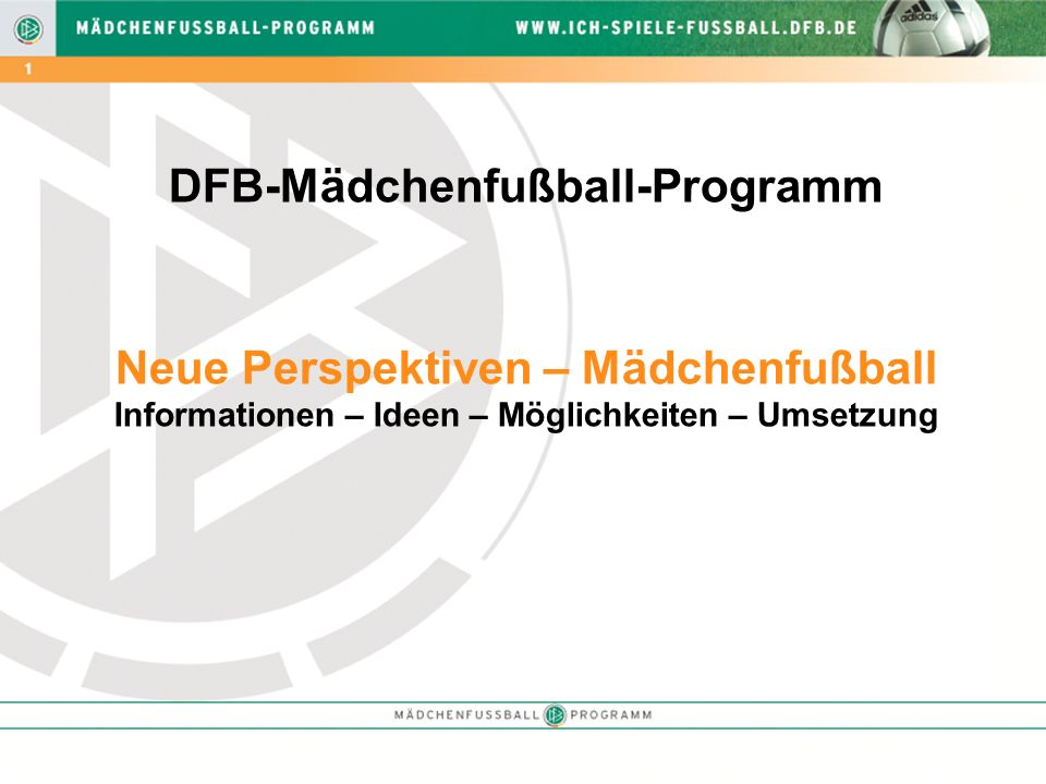 DFB-Mädchenfußball-Programm Neue Perspektiven – Mädchenfußball