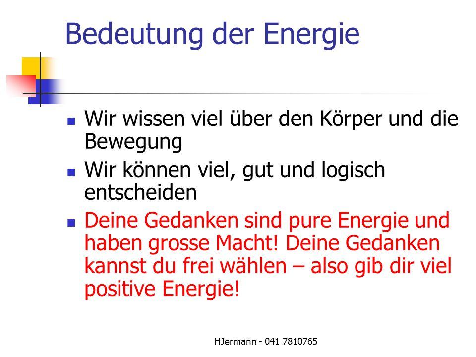 Bedeutung der Energie Wir wissen viel über den Körper und die Bewegung
