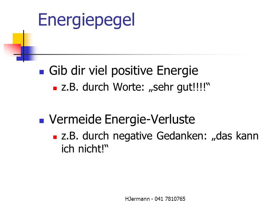 Energiepegel Gib dir viel positive Energie Vermeide Energie-Verluste