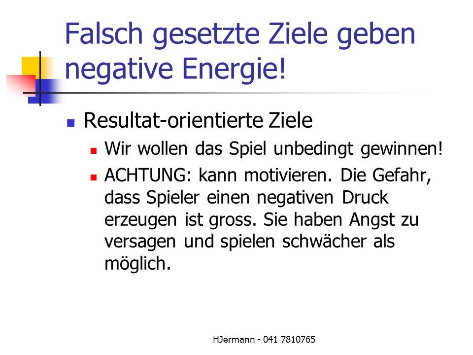 Falsch gesetzte Ziele geben negative Energie!