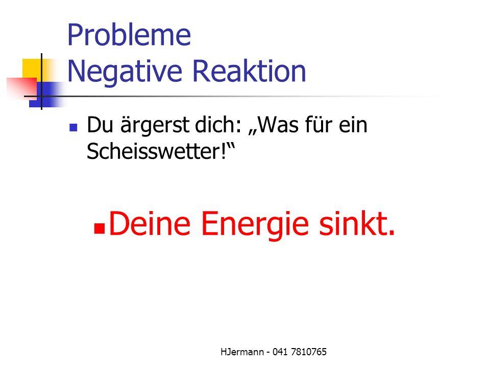 Probleme Negative Reaktion