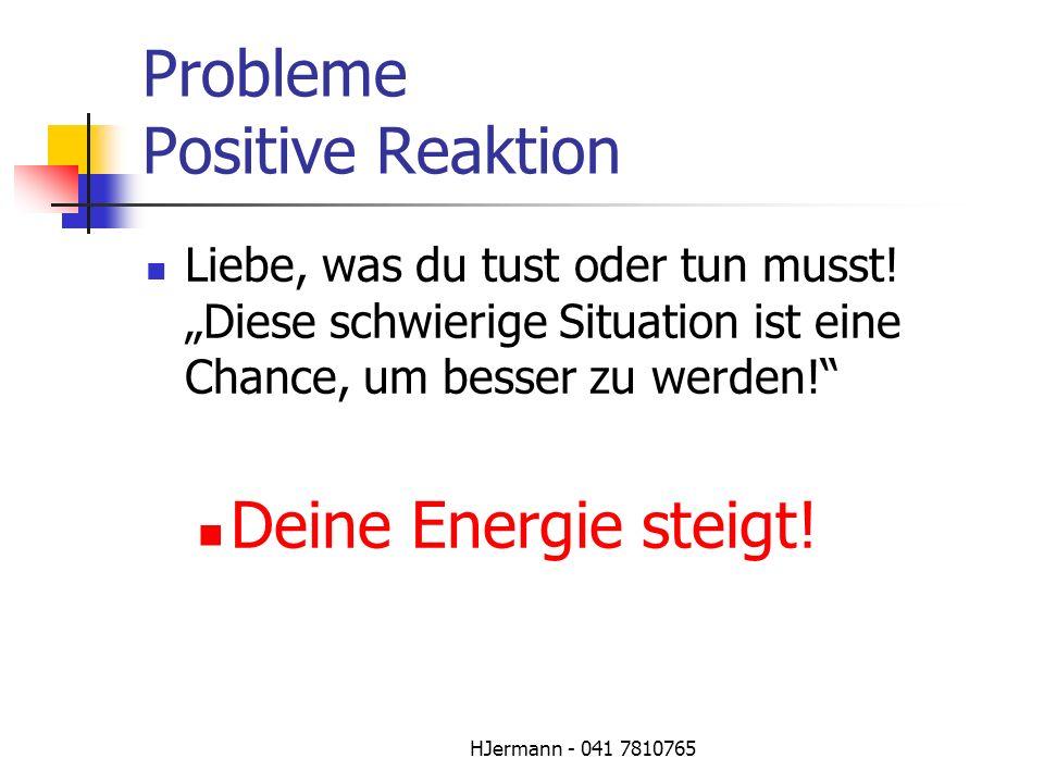 Probleme Positive Reaktion