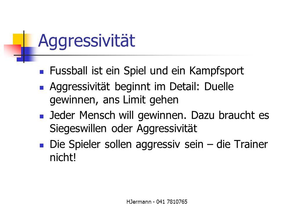 Aggressivität Fussball ist ein Spiel und ein Kampfsport