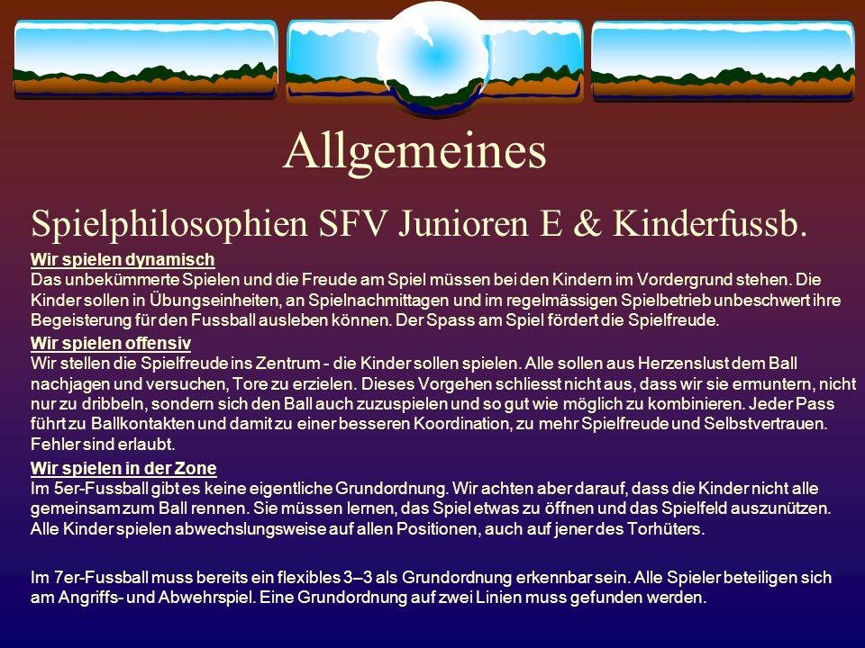 Allgemeines Spielphilosophien SFV Junioren E & Kinderfussb.