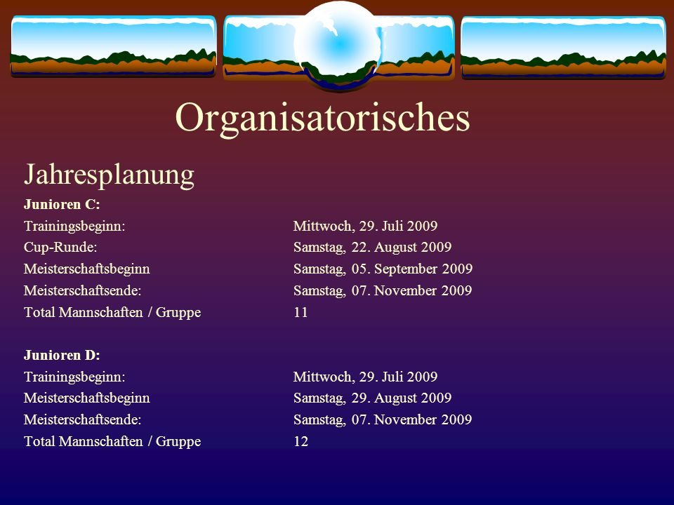 Organisatorisches Jahresplanung Junioren C: