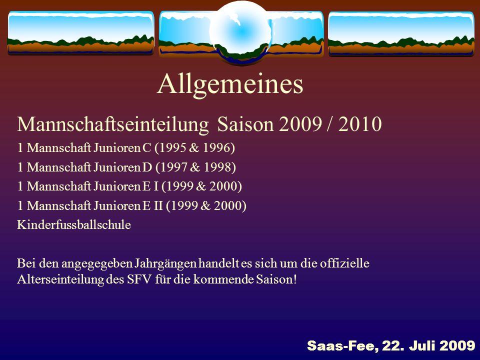 Allgemeines Mannschaftseinteilung Saison 2009 / 2010