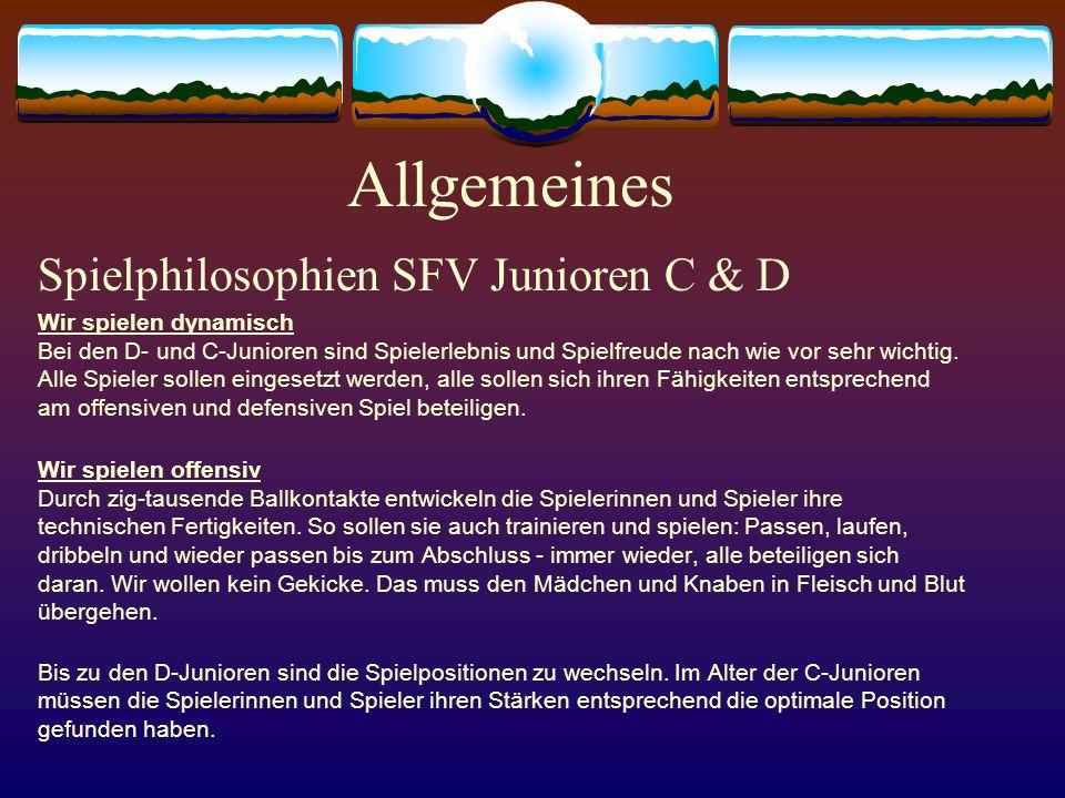 Allgemeines Spielphilosophien SFV Junioren C & D