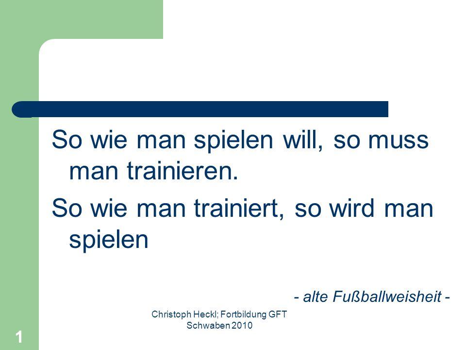 Christoph Heckl; Fortbildung GFT