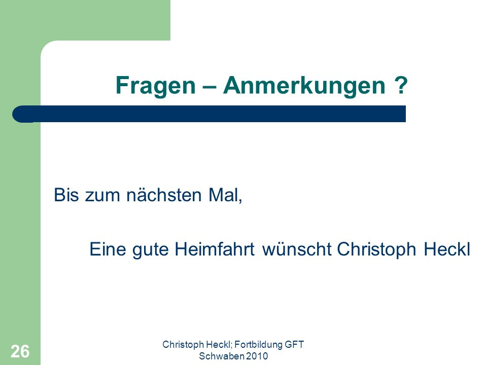 Christoph Heckl; Fortbildung GFT Schwaben 2010