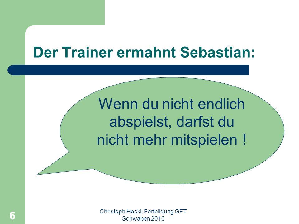 Der Trainer ermahnt Sebastian: