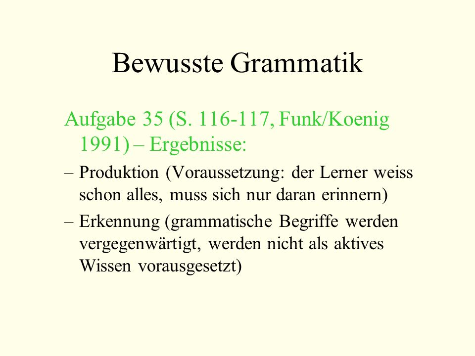 Bewusste Grammatik Aufgabe 35 (S. 116-117, Funk/Koenig 1991) – Ergebnisse: