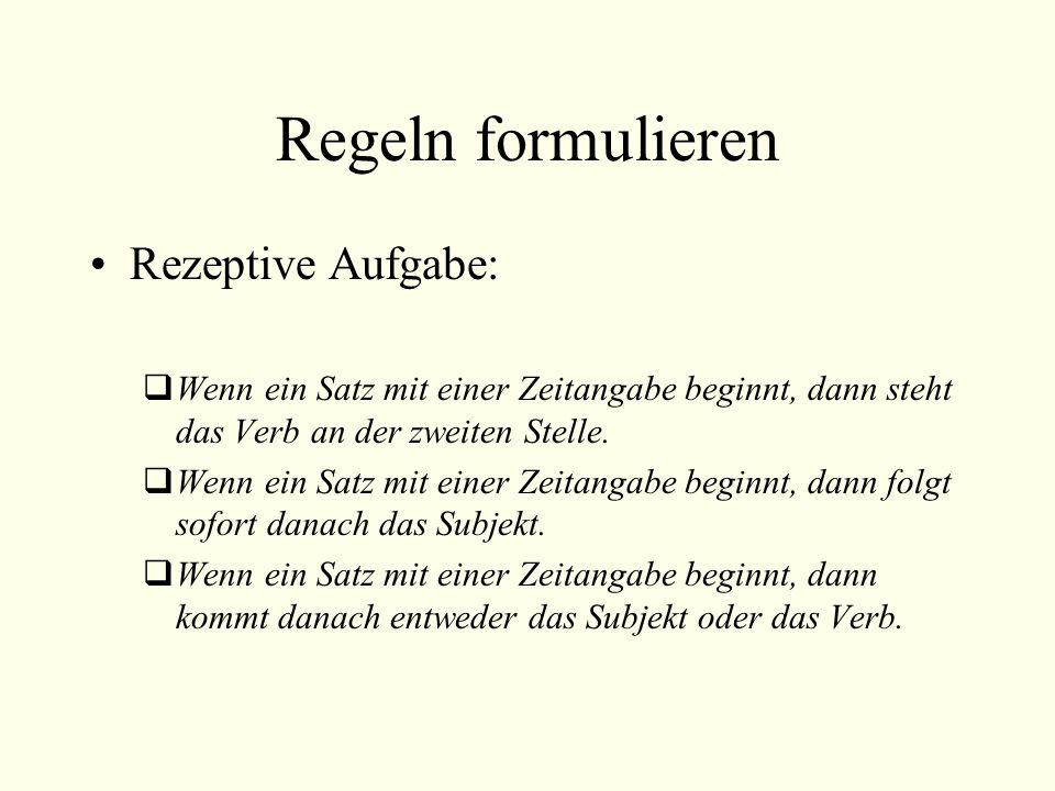 Regeln formulieren Rezeptive Aufgabe: