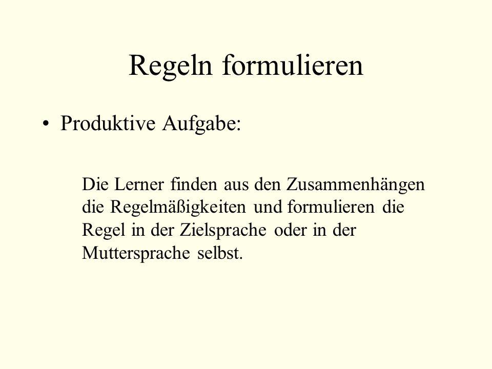 Regeln formulieren Produktive Aufgabe: