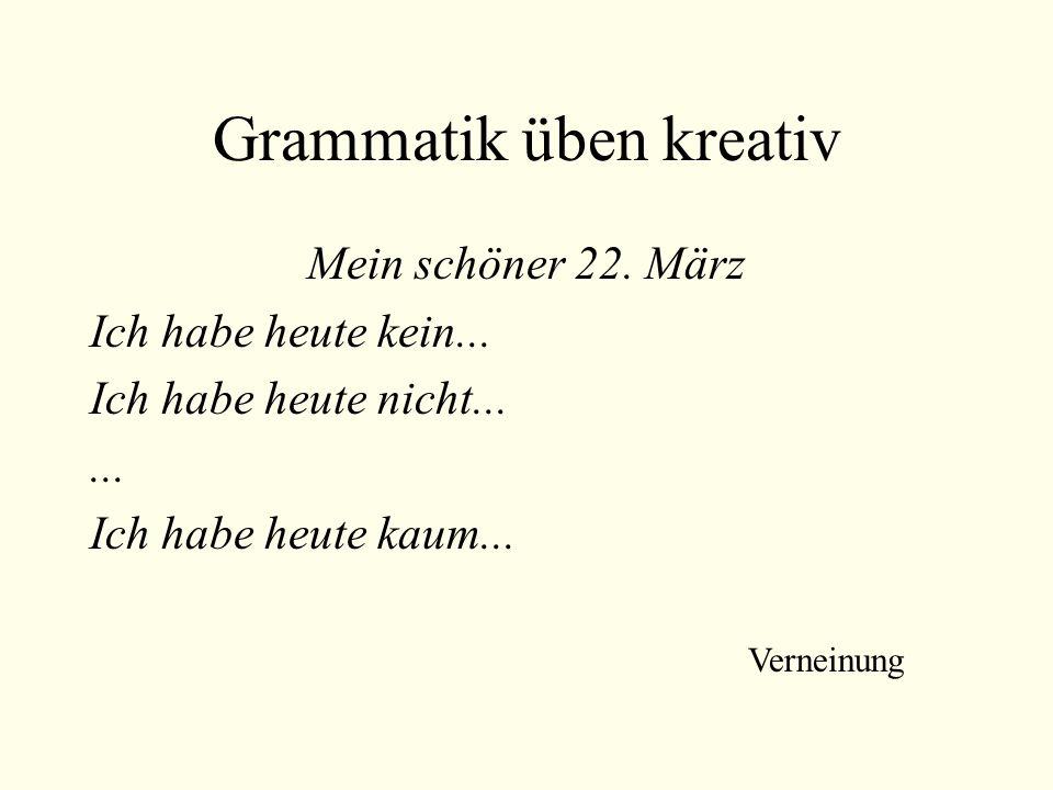 Grammatik üben kreativ