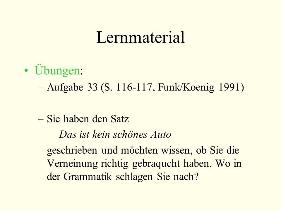 Lernmaterial Übungen: Aufgabe 33 (S. 116-117, Funk/Koenig 1991)