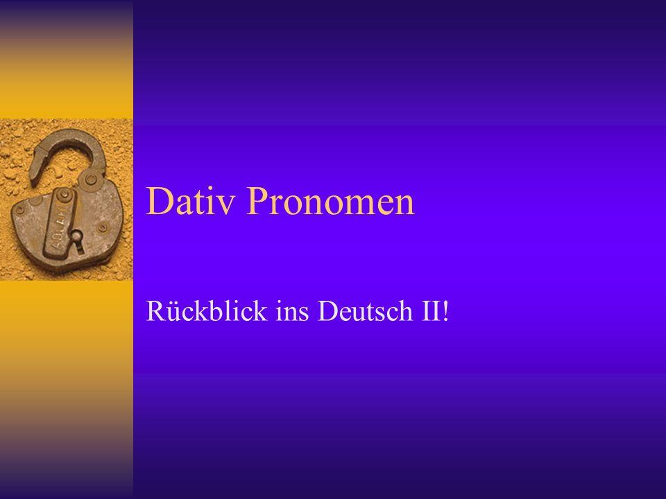 Rückblick ins Deutsch II!
