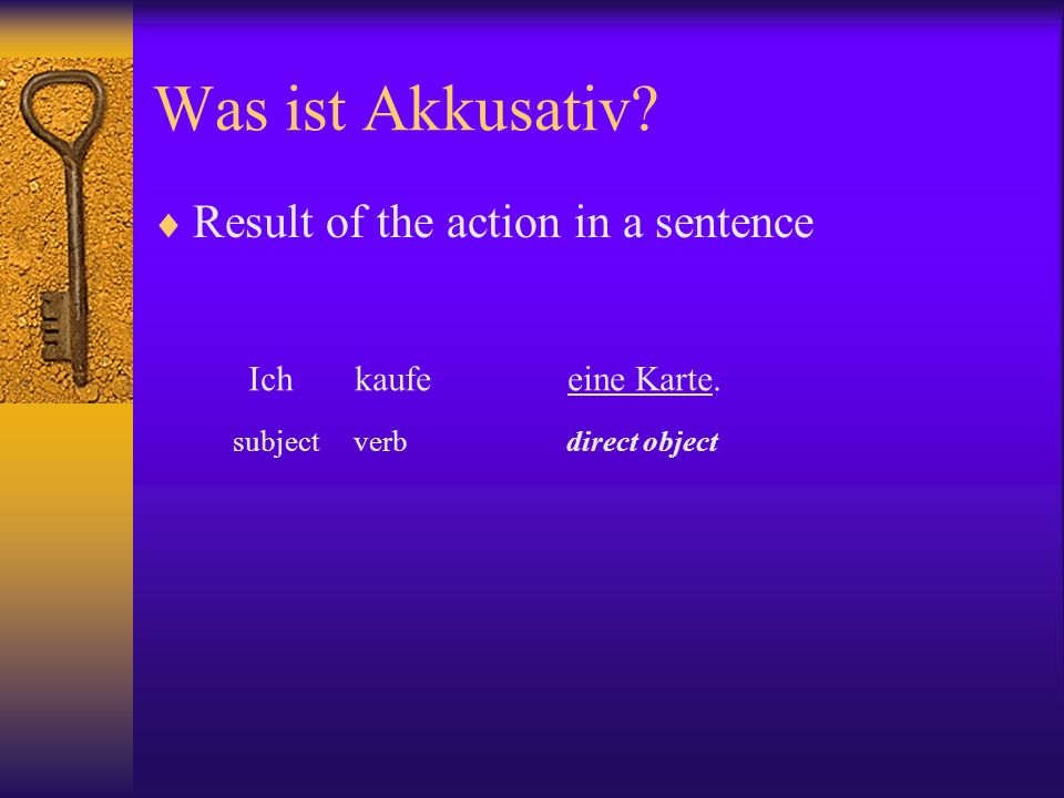 Was ist Akkusativ Result of the action in a sentence