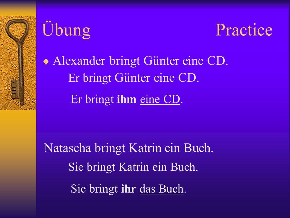 Übung Practice Alexander bringt Günter eine CD.