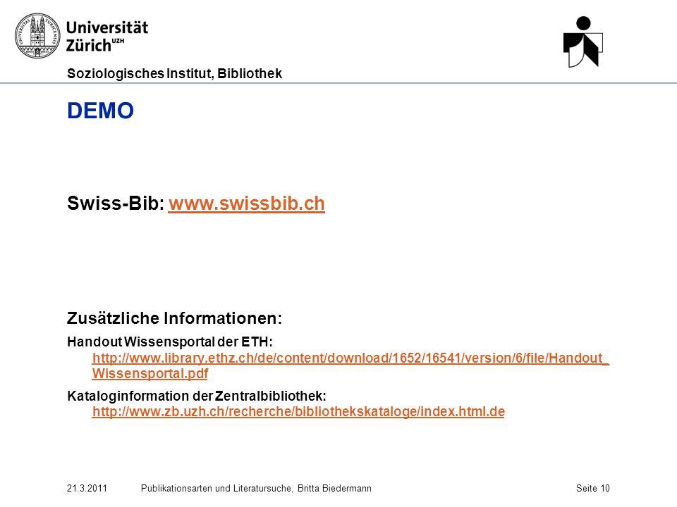 DEMO Swiss-Bib: www.swissbib.ch Zusätzliche Informationen: