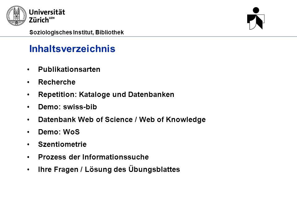 Inhaltsverzeichnis Publikationsarten Recherche
