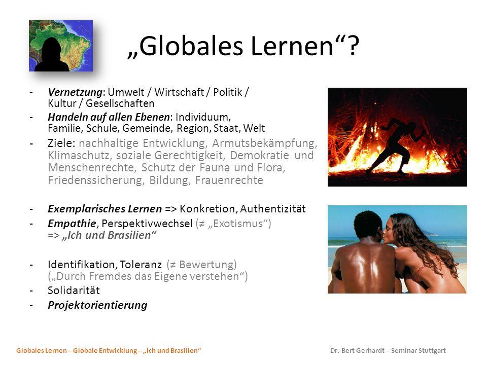 """""""Globales Lernen Vernetzung: Umwelt / Wirtschaft / Politik / Kultur / Gesellschaften."""