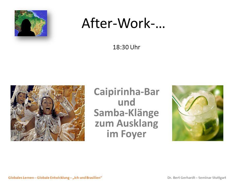 18:30 Uhr Caipirinha-Bar und Samba-Klänge zum Ausklang im Foyer