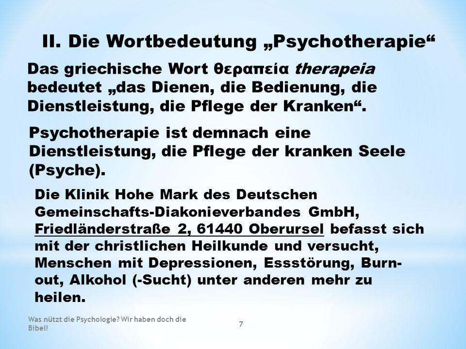 """II. Die Wortbedeutung """"Psychotherapie"""