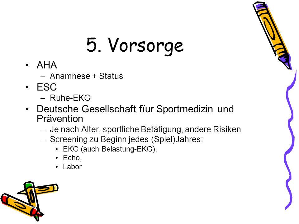 5. Vorsorge AHA. Anamnese + Status. ESC. Ruhe-EKG. Deutsche Gesellschaft fïur Sportmedizin und Prävention.