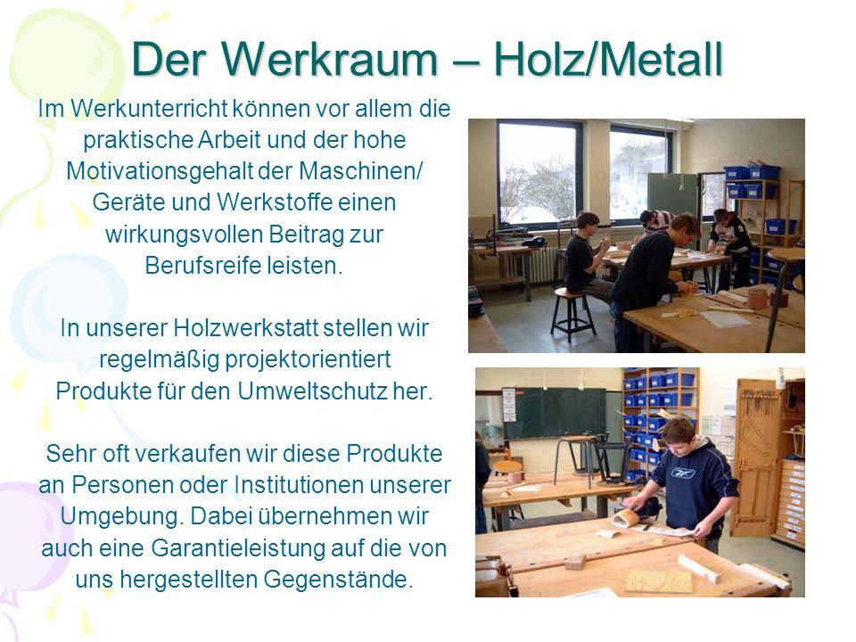 Der Werkraum – Holz/Metall
