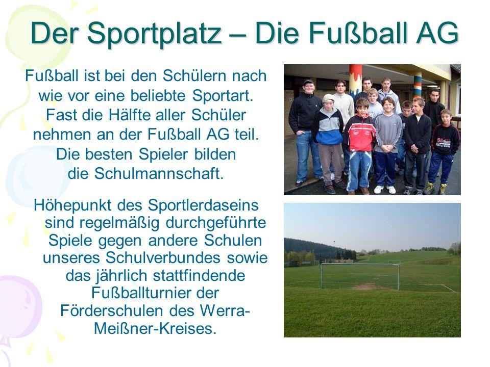 Der Sportplatz – Die Fußball AG