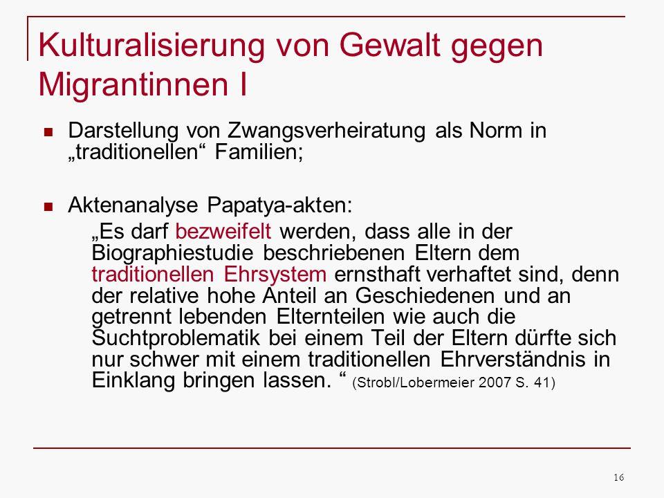 Kulturalisierung von Gewalt gegen Migrantinnen I