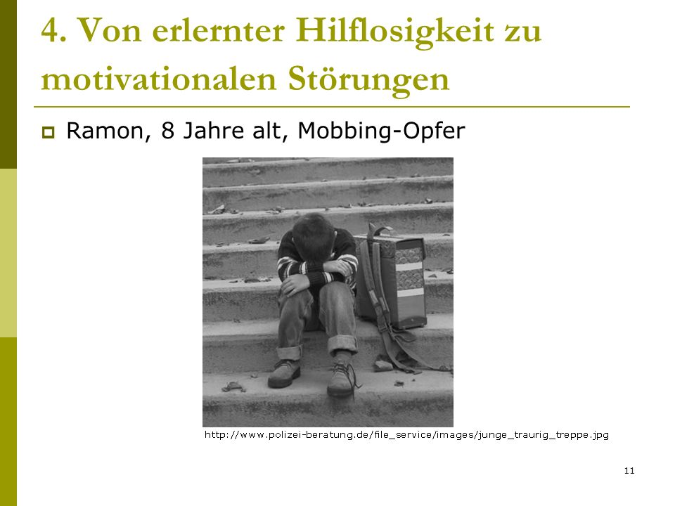 4. Von erlernter Hilflosigkeit zu motivationalen Störungen