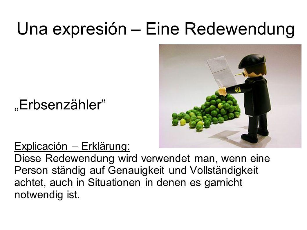 Una expresión – Eine Redewendung