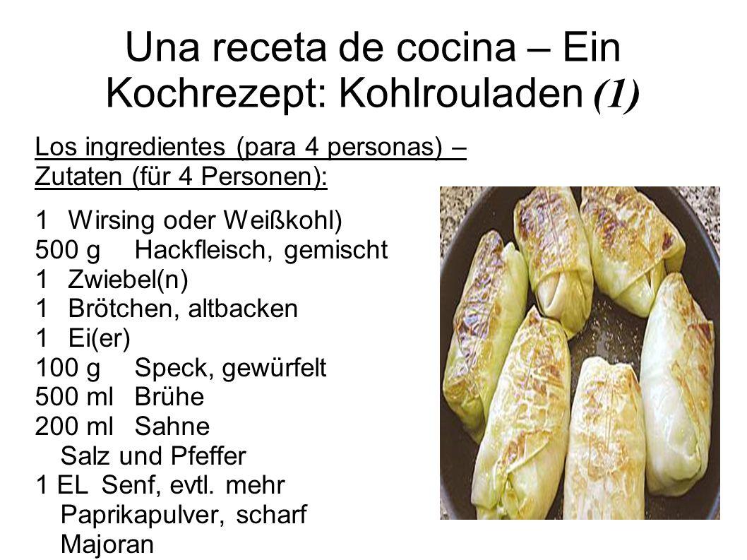 Una receta de cocina – Ein Kochrezept: Kohlrouladen (1)