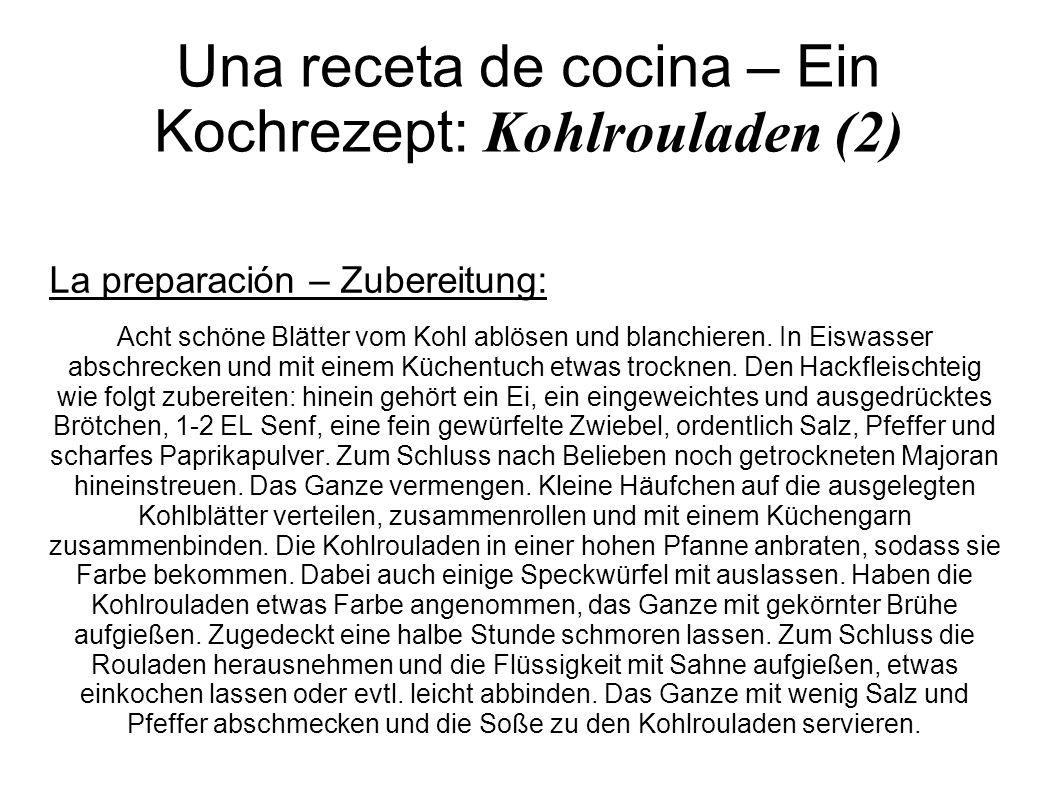 Una receta de cocina – Ein Kochrezept: Kohlrouladen (2)
