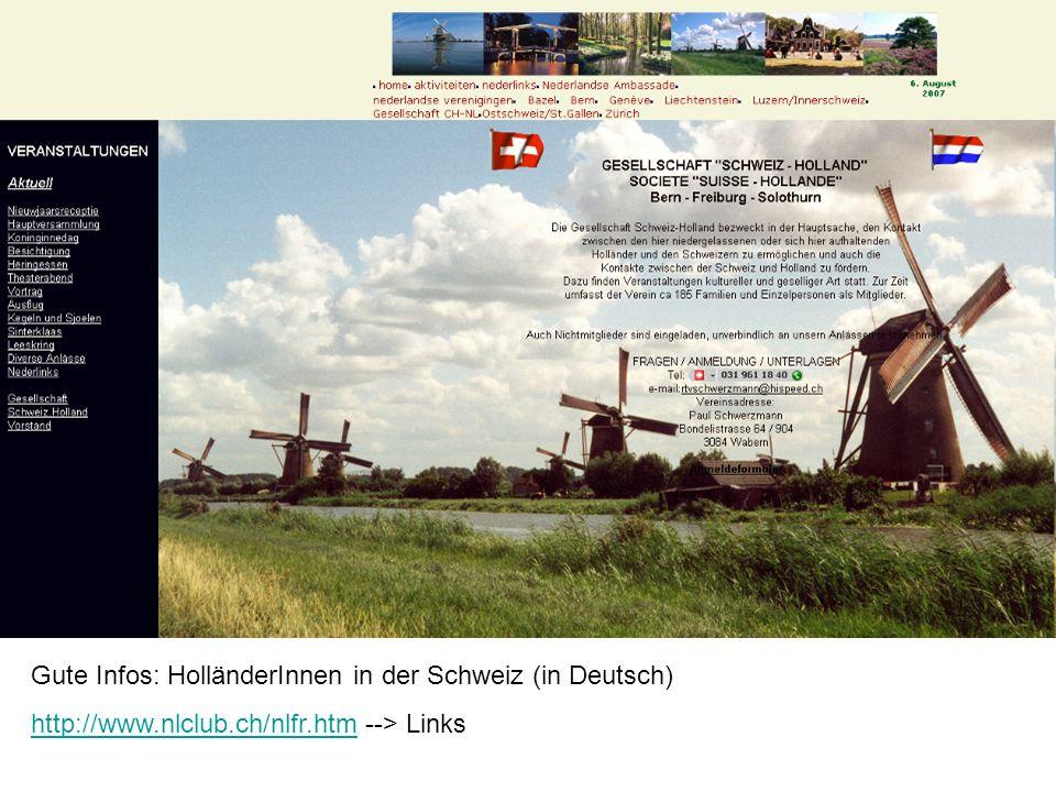 Gute Infos: HolländerInnen in der Schweiz (in Deutsch)
