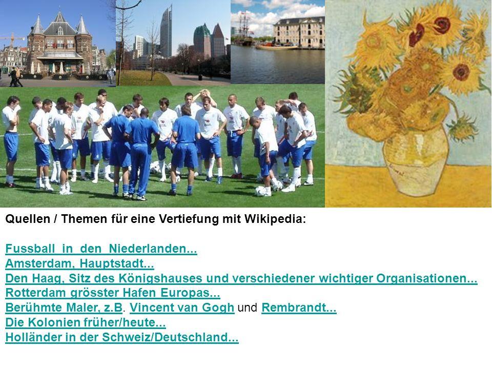 Quellen / Themen für eine Vertiefung mit Wikipedia: Fussball_in_den_Niederlanden...