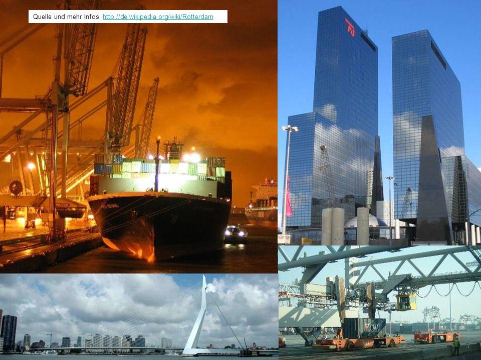 Quelle und mehr Infos http://de.wikipedia.org/wiki/Rotterdam