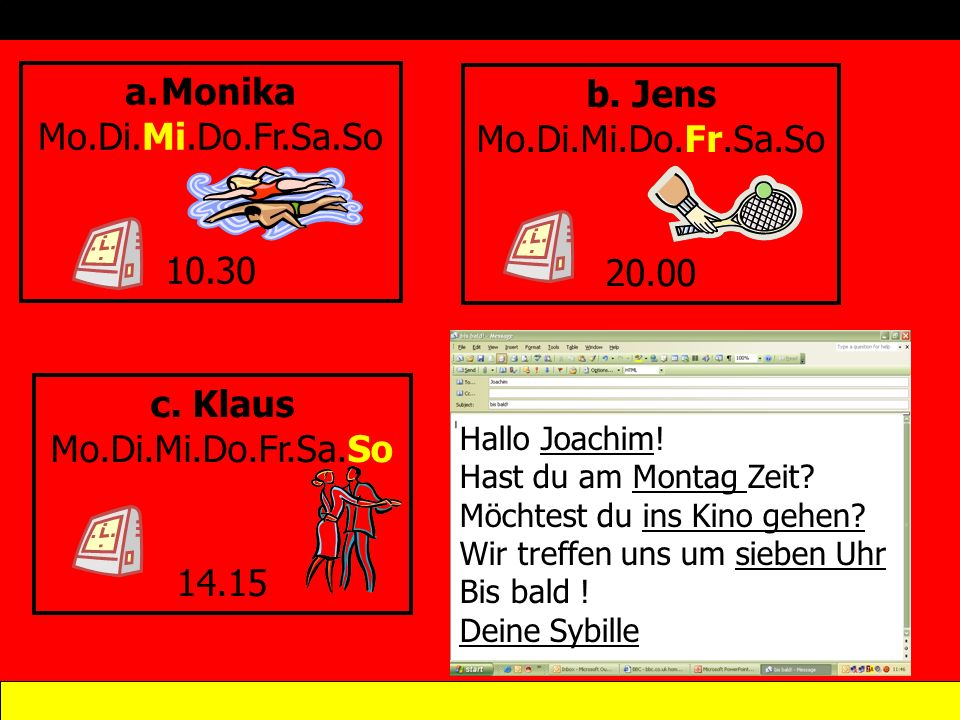 Monika b. Jens Mo.Di.Mi.Do.Fr.Sa.So Mo.Di.Mi.Do.Fr.Sa.So 10.30 20.00