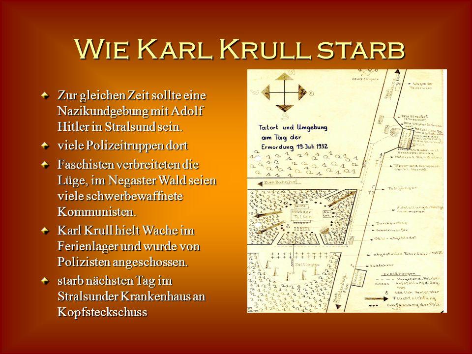 Wie Karl Krull starbZur gleichen Zeit sollte eine Nazikundgebung mit Adolf Hitler in Stralsund sein.