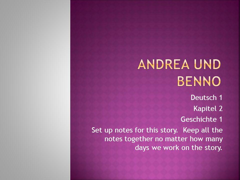 Andrea und Benno Deutsch 1 Kapitel 2 Geschichte 1
