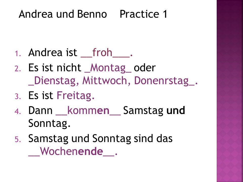 Andrea und Benno Practice 1
