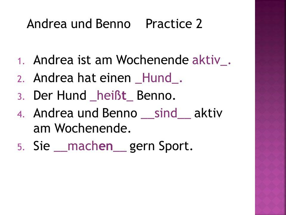 Andrea und Benno Practice 2