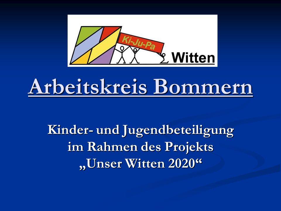"""Arbeitskreis Bommern Kinder- und Jugendbeteiligung im Rahmen des Projekts """"Unser Witten 2020"""