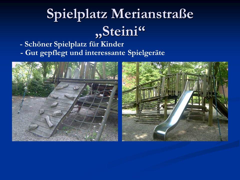 """Spielplatz Merianstraße """"Steini"""