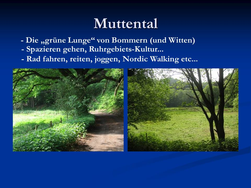 """Muttental - Die """"grüne Lunge von Bommern (und Witten)"""