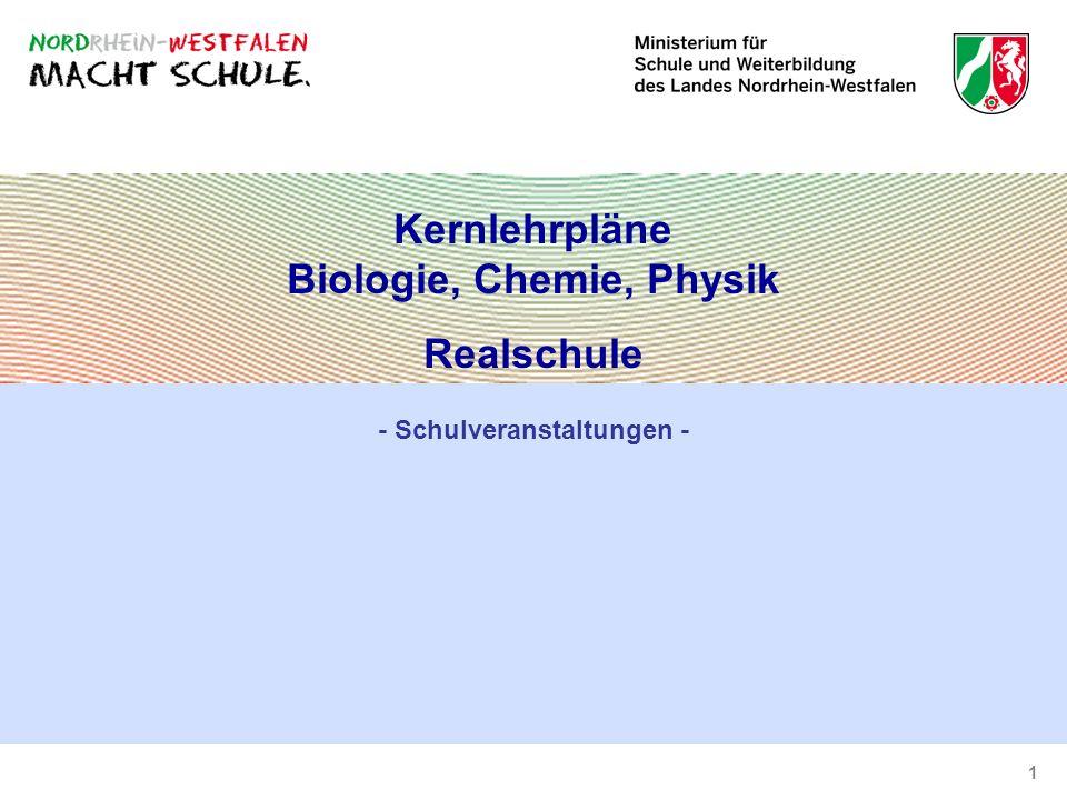 Kernlehrpläne Biologie, Chemie, Physik - Schulveranstaltungen -