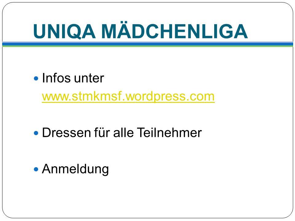 UNIQA MÄDCHENLIGA Infos unter www.stmkmsf.wordpress.com