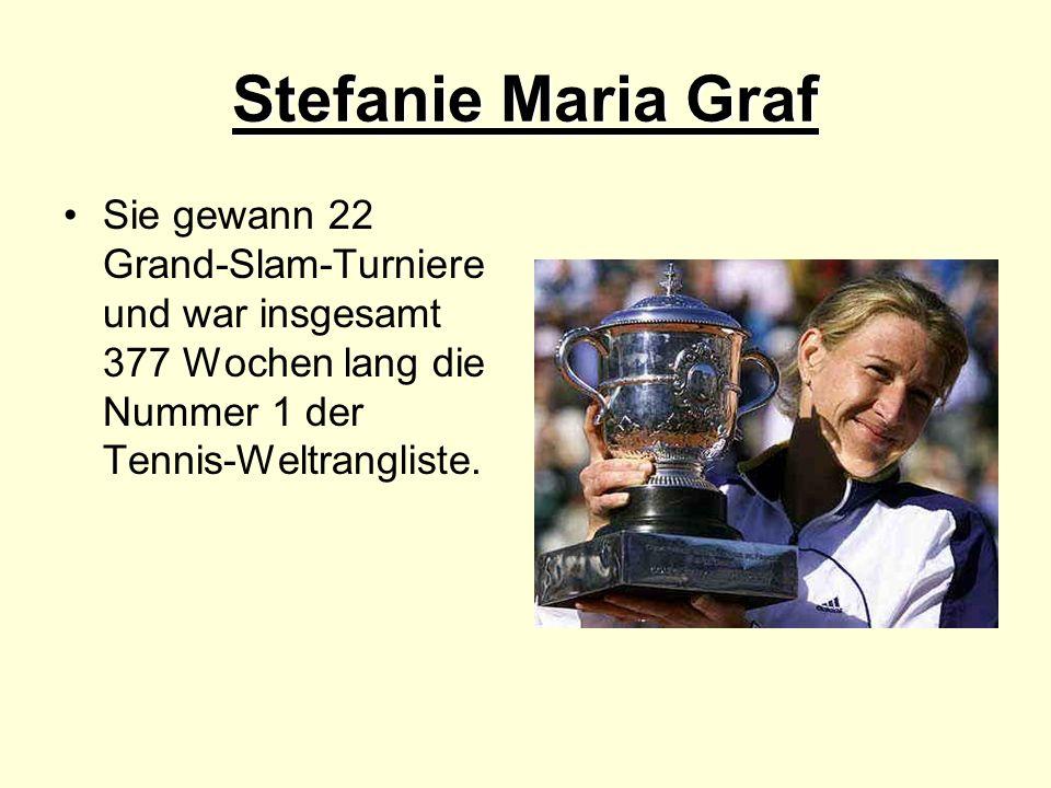Stefanie Maria Graf Sie gewann 22 Grand-Slam-Turniere und war insgesamt 377 Wochen lang die Nummer 1 der Tennis-Weltrangliste.