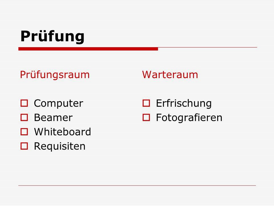 Prüfung Prüfungsraum Computer Beamer Whiteboard Requisiten Warteraum